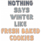 Winter Day Cookies Word Art Nothing Says Winter...