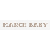 Winter Fun- Snow Baby Word Art March Baby