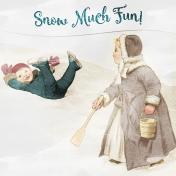 Winter Fun- Snow Baby Snow Much Fun Journal Card 4x4