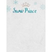 Winter Fun- Snow Baby Snow Prince Journal Card 3x4