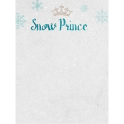 Winter Fun- Snow Baby Snow Prince Journal Card 3x4