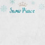 Winter Fun- Snow Baby Snow Prince Journal Card 4x4
