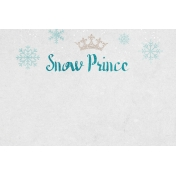 Winter Fun- Snow Baby Snow Prince Journal Card 4x6