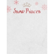 Winter Fun- Snow Baby Snow Princess Journal Card 3x4