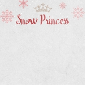 Winter Fun- Snow Baby Snow Princess Journal Card 4x4