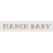 Winter Fun- Snow Baby Word Art March Baby Print