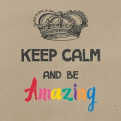 In The Pocket Journal Card [Filler Card] Keep Calm and Be Amazing- 2x2