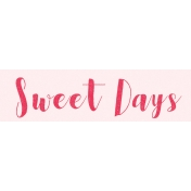Spring Day Collab- March Winds Word Art Sweet Days