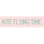 Spring Day Collab- March Winds Word Art Kite Flying Time