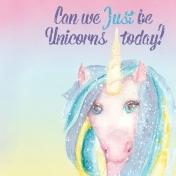 Raindrops and Rainbows Watercolor Fantasy Just be Unicorns JC 4x4