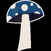 Into the Woods- Blue Mushroom