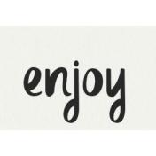 Nature Escape- Enjoy Word Art Snippet