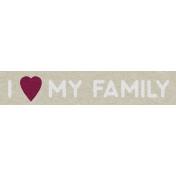 Family Day I Love My Family Word Art