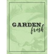 Garden Tales Journal Cards- Garden Fresh 3x4