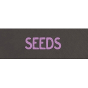 Garden Tales WordArt- Seeds