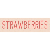 Garden Tales WordArt- Strawberries