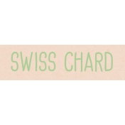 Garden Tales WordArt- Swiss Chard