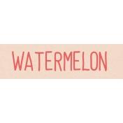 Garden Tales WordArt- Watermelon