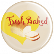 Food Day- Fresh Baked Bread Button Pin
