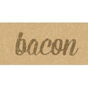 Food Day- Bacon Word Art