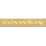 Food Day- Chicken Noodle Soup Word Art