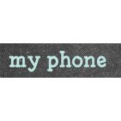 Digital Day My Phone Word Art