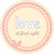 Baby Shower Girl Addon Love at First Sight Round Tag