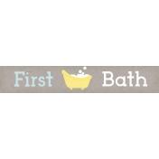 Baby Shower First Bath Word Art