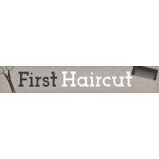 Baby Shower First Hair Cut Word Art