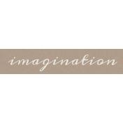 Enjoy the Moment Imagination Word Art