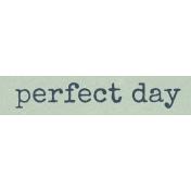 Fresh- Perfect Day Word Art
