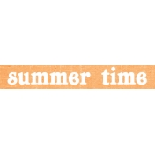 June Good Life- Summer Time Word Art