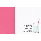 June Good Life- Summer Sipping Journal Card 4x6