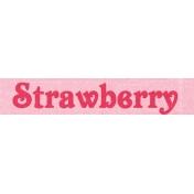June Good Life- Summer Mini Strawberry Word Art