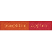 Orchard Traditions Pumpkins Apples Word Art Snippet