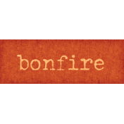 Orchard Traditions Bonfire Word Art Snippet