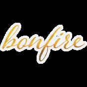 Bonfire Memories Bonfire Word Art