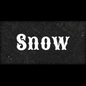 Warm n Woodsy Snow Word Art