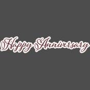 Legacy of Love Happy Anniversary Word Art