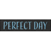 Coastal Spring Perfect Day Word Art Snippet