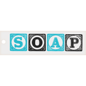 Spring Cleaning Mini Kit- Soap Tag Word Art Element