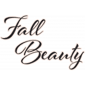 Frosty Forest Fall Beauty Word Art