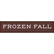 Frosty Forest Frozen Fall Word Art