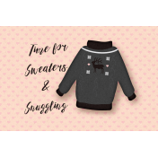 Sweaters & Hot Cocoa Sweaters & Snugging Journal Card 4x6