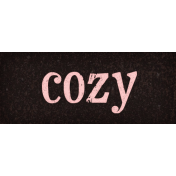 Sweaters & Hot Cocoa Cozy Word Art