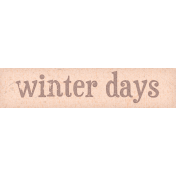 Sweaters & Hot Cocoa Winter Days Word Art