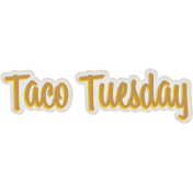 Taco Tuesday Word Art