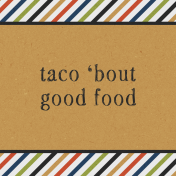Taco Tuesday Taco Tuesday Taco 'Bout Good Food JC 4x4