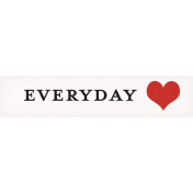Positively Happy Everyday Love Word Art Snippet