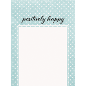 Positively Happy Polkadots Journal Card 3x4